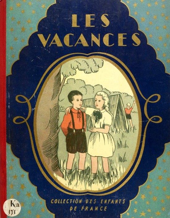 Les Vacances (éditions des Enfants de France, 1938)