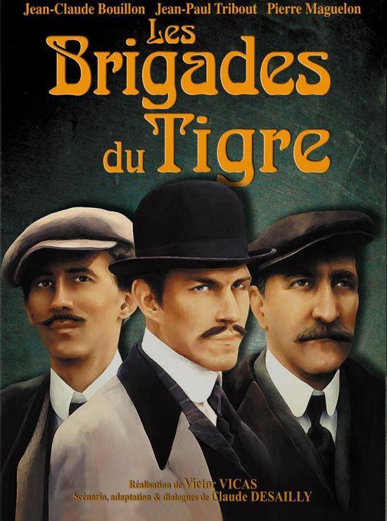 La série policière historique télévisée Les Brigades du Tigre fut diffusée en France entre 1974 et 1983