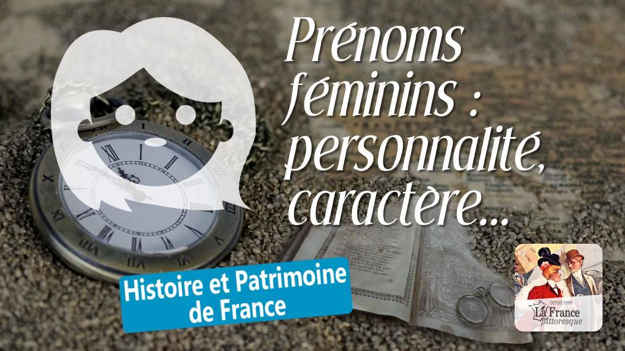 Guide Des Prénoms Féminins Personnalité Caractère Goûts